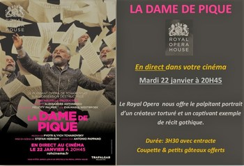 Erratum : 19H45 - ROYAL OPERA  en direct  - LA DAME DE PIQUE